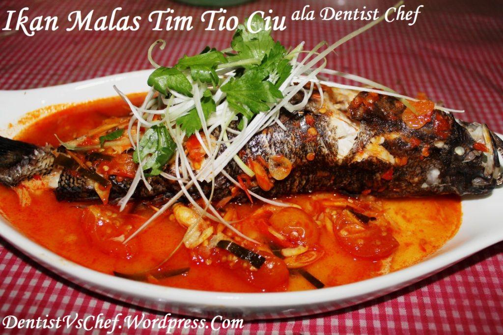 Resep Ikan Malas Tim Steam Tio Ciu Ala Dentist Chef Resep Ikan Makanan Resep Masakan Asia