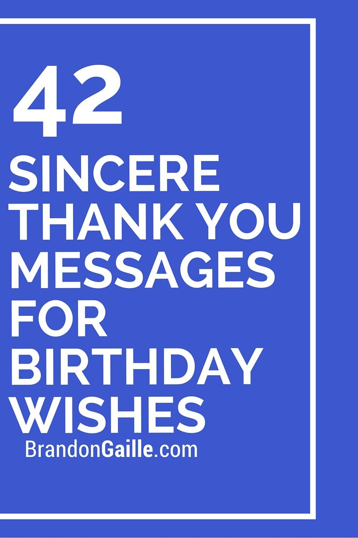 43 Sincere Thank You Messages For Birthday Wishes Messages