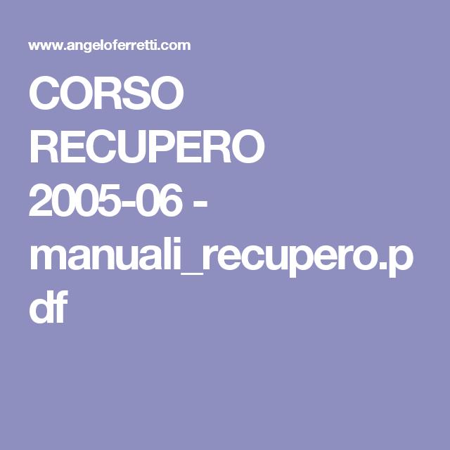 CORSO RECUPERO 2005-06 - manuali_recupero.pdf