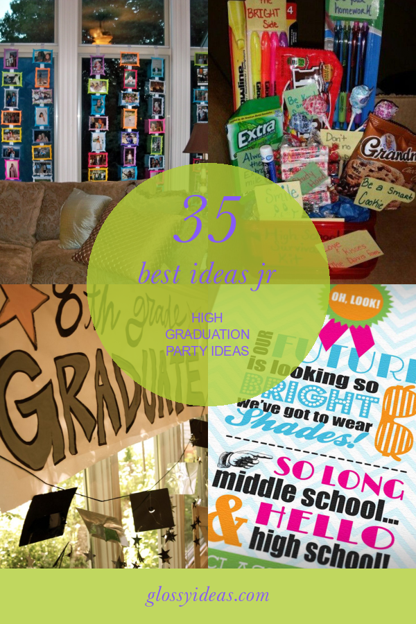 35 Best Ideas Jr High Graduation Party Ideas #jr #high #graduation #party #ideas #GraduationPartyIdeas #jrhighgraduationpartyideas