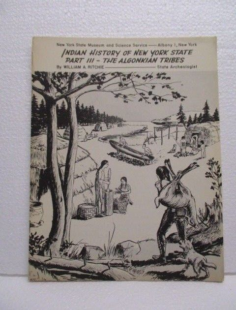 NY State Museum Science Service Indian History New York State Algonkian Tribes