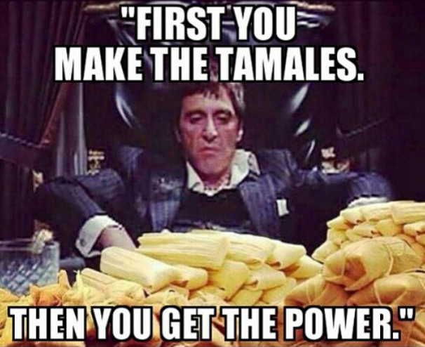 18 Hilarious Memes About Tamales That Are Way Too Real Mexican Jokes Mexican Funny Memes Mexican Humor