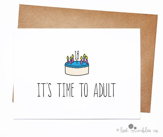 18th birthday card her birthday his birthday funny birthday 18th birthday card its time to adult by lost marbles co bookmarktalkfo Images