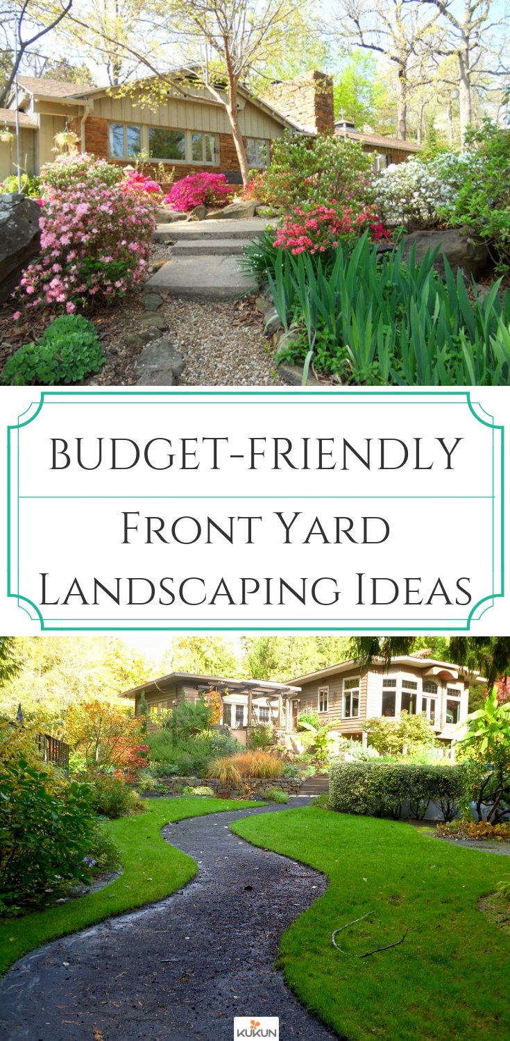 Budget Friendly Ideas For Front Yard Landscaping Of Your Outdoors Front Yard Landscaping Design Front Yard Yard Landscaping