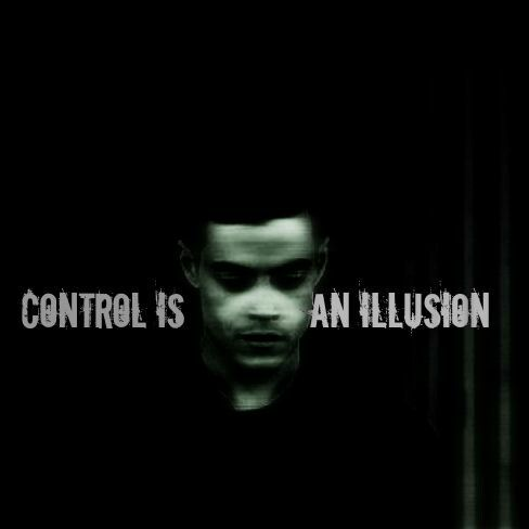 Control is an illusion MrRobot