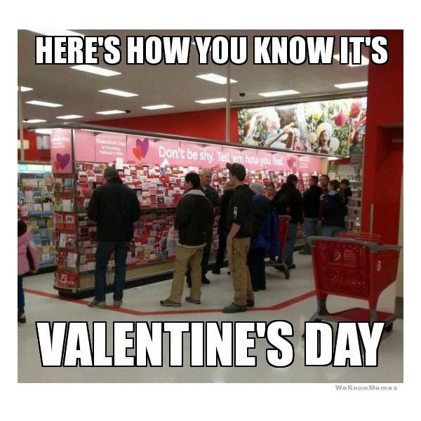 Very Funny Valentine Quotes: 9 LOL Memes That Perfectly Describe How You Really Feel