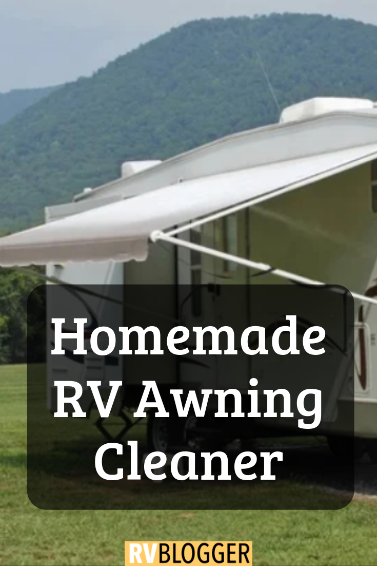 Homemade Rv Awning Cleaner Rvblogger Rv Canopy Camping Hacks Diy Camping Hacks