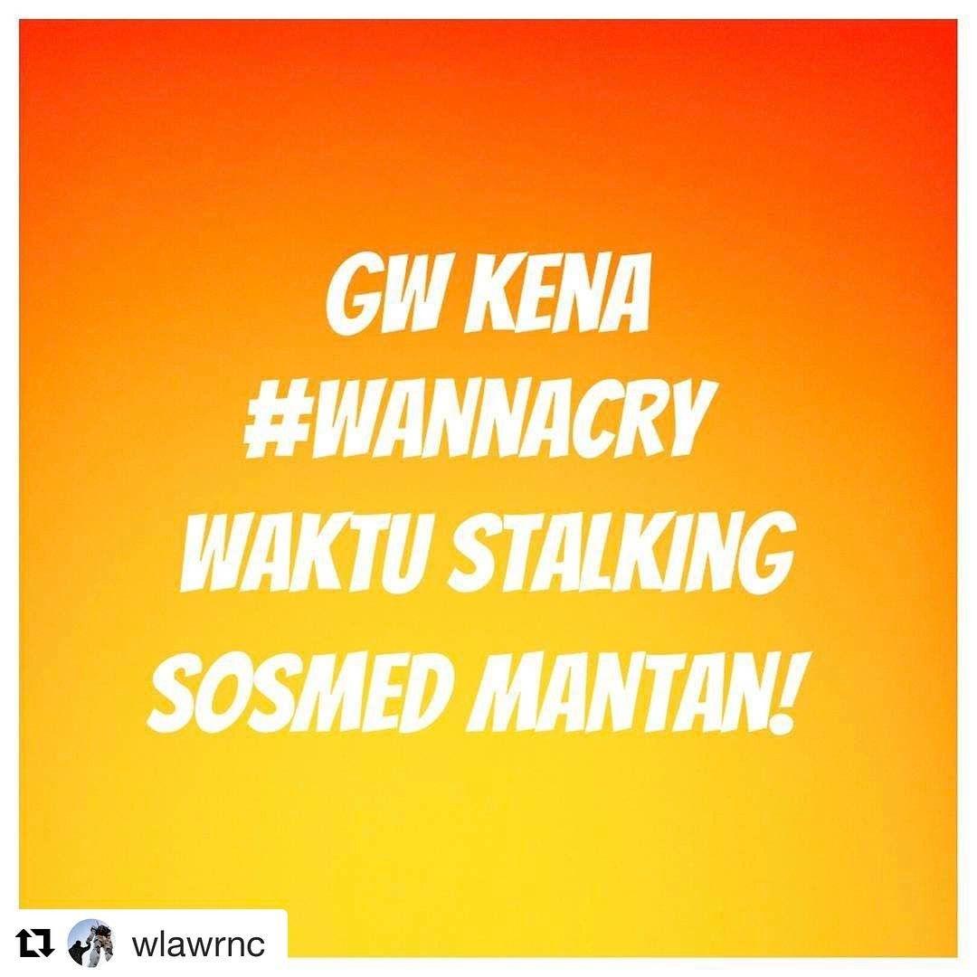 #Repost @wlawrnc ・・・ Gw kena #wannacry waktu stalking sosmed #mantan!  Siapa yang gini? Kenapa wannacry? Tag temen kamu 😂😂😂😂💩💩💩💩 @dagelan @humor.didu #dagelan #humor