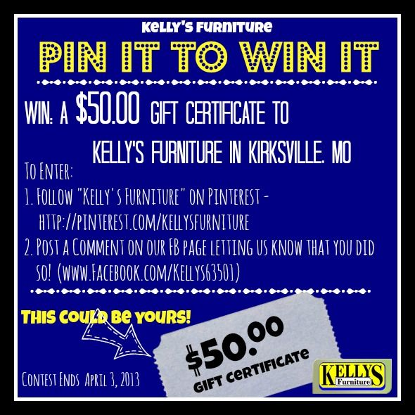 Win A 50 Dollar Gift Certificate To Kelly S Furniture In Kirksville Missouri Winner