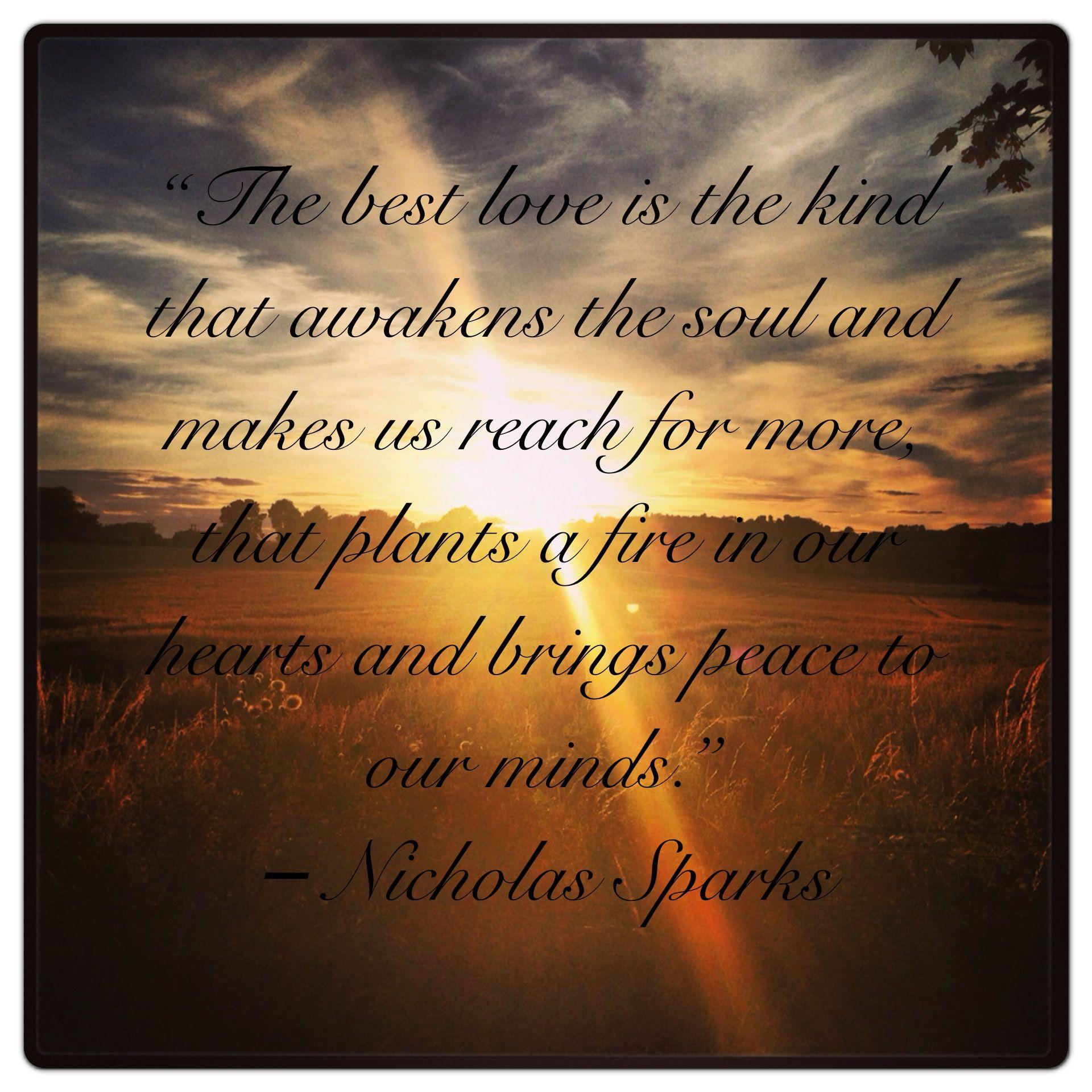 Nicholas Sparks Quotes: Nicholas Sparks Quote. Amazing!