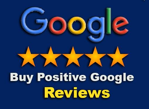 Buy Positive Google Reviews Buy 5 Star Google Reviews Google Reviews Business Reviews Google Business