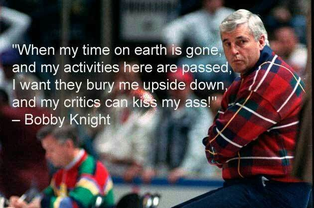 Bobby Knight Inspirational Quotes Coach Quotes Bobby Knight
