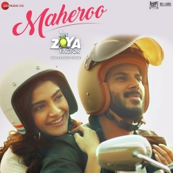 Download Maheroo The Zoya Factor By Yasser Desai Mp3 Song In High Quality Vlcmusic Com Mp3 Song Download Hindi Movies Mp3 Song