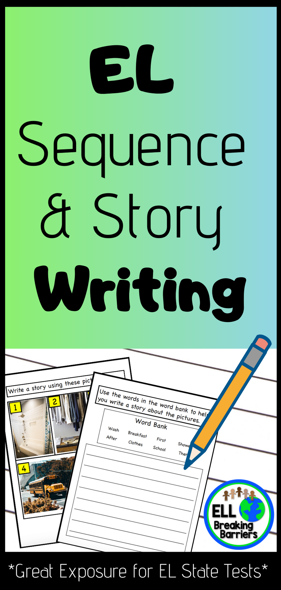 El Sequence And Story Writing Great Exposure For El State Tests In 2020 State Testing Story Writing Kindergarten Writing [ 2000 x 953 Pixel ]