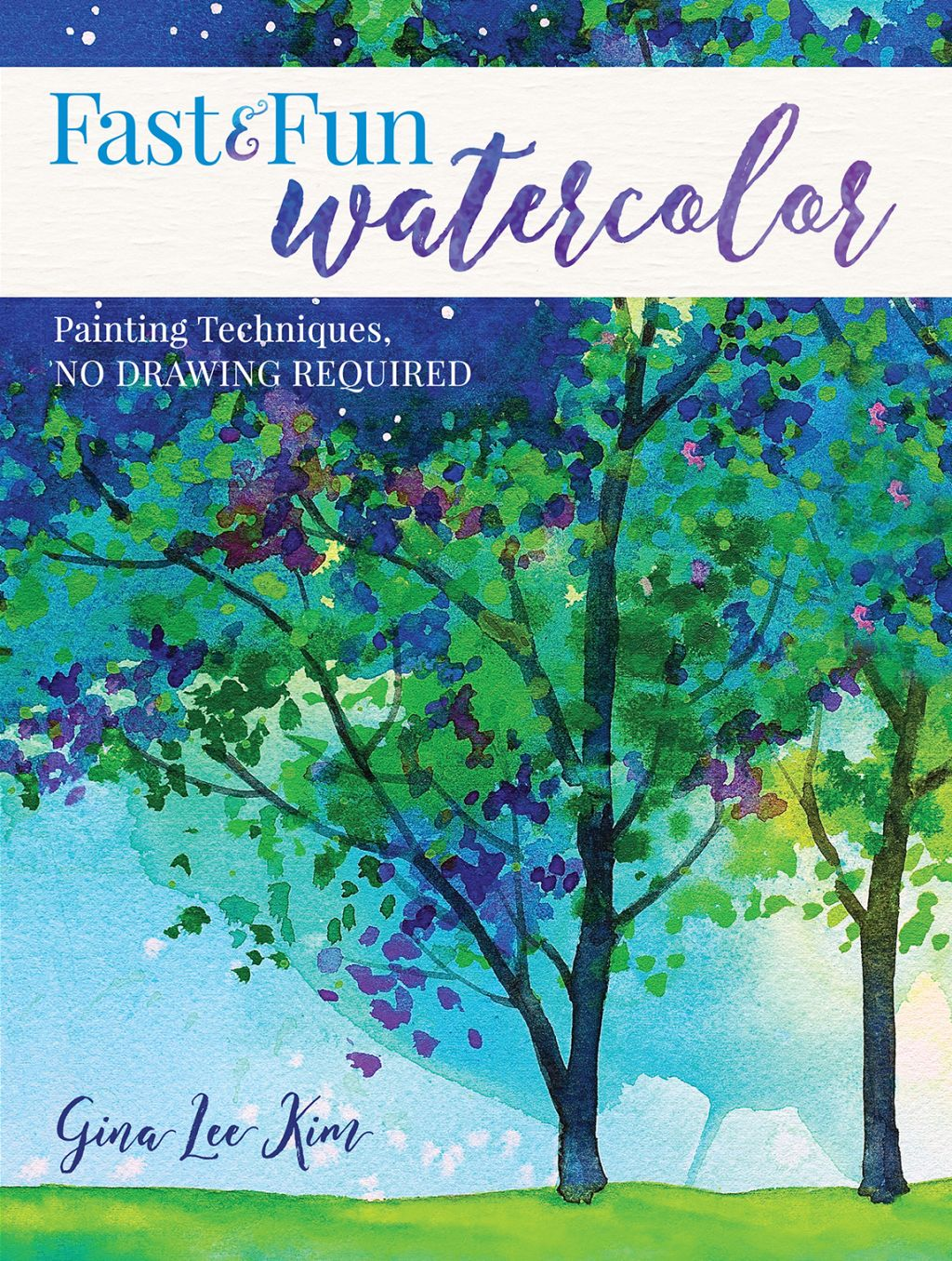 Fast And Fun Watercolor Ebook Painting Techniques Watercolor