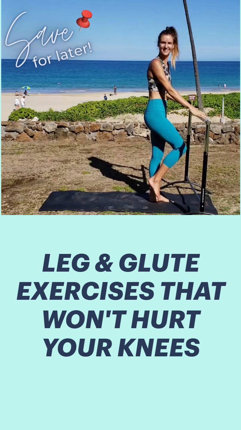 Leg & Glute Exercises That Won't Hurt Your Knees