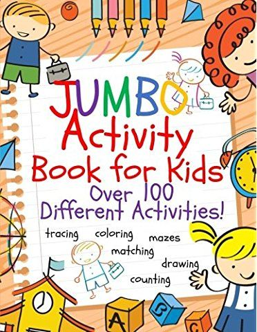 jumbo activity book for kids jumbo coloring book and activity book in one giant coloring book and activity book for pre k to first grade pinterest