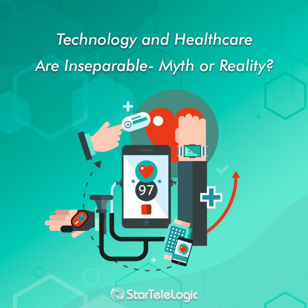 Technology And Healthcare Are Inseparable Myth Or Reality Technology Health Care Big Gifts