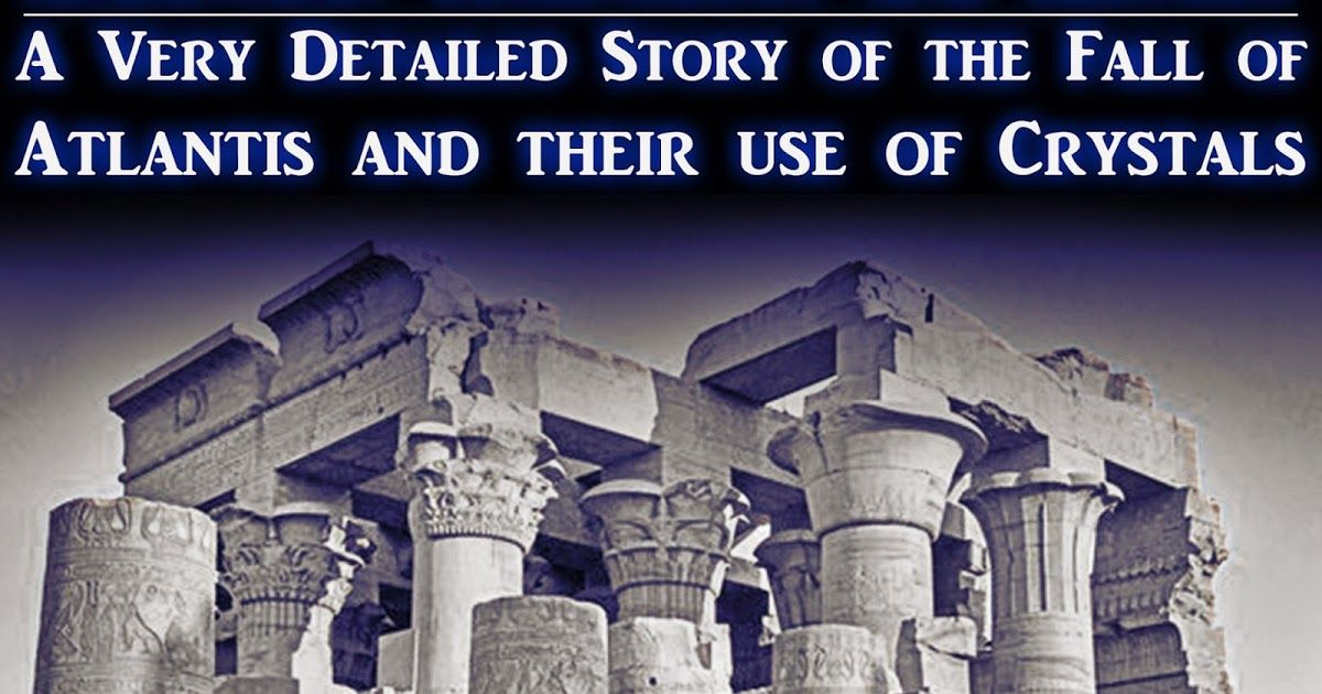 The Fall Of Atlantis The Master Temple Crystals Of The Sacred Ark Atlantis Is Indeed The Missing Link Of Pa Lost City Of Atlantis Atlantis Ancient Atlantis