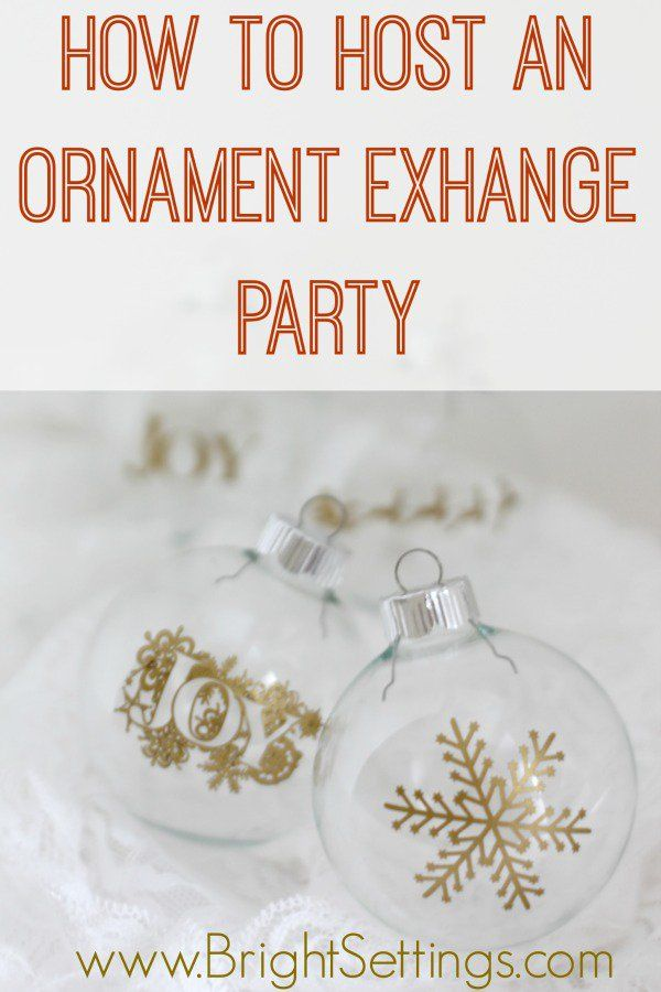 How To Host An Ornament Exchange Party Best Of Pinterest