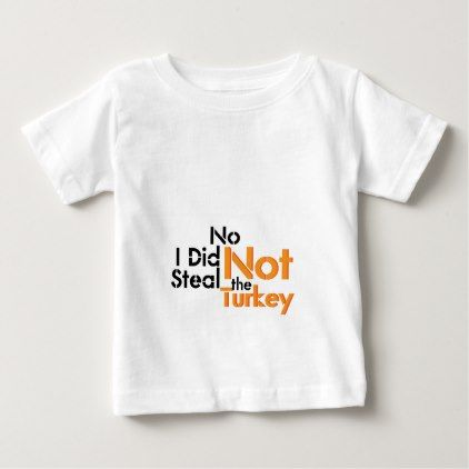 no i did not steal the turkey maternity pregnant baby t shirt thanksgiving tshirts