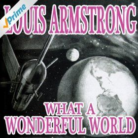 Amazonsmile: what a wonderful world: louis armstrong: mp3.