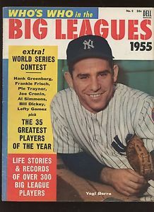 1955 Dell Whos Who In Baseball Complete Magazine With Yogi Berra Front Cover Em Sports Magazine Sports Magazine Covers Yogi Berra