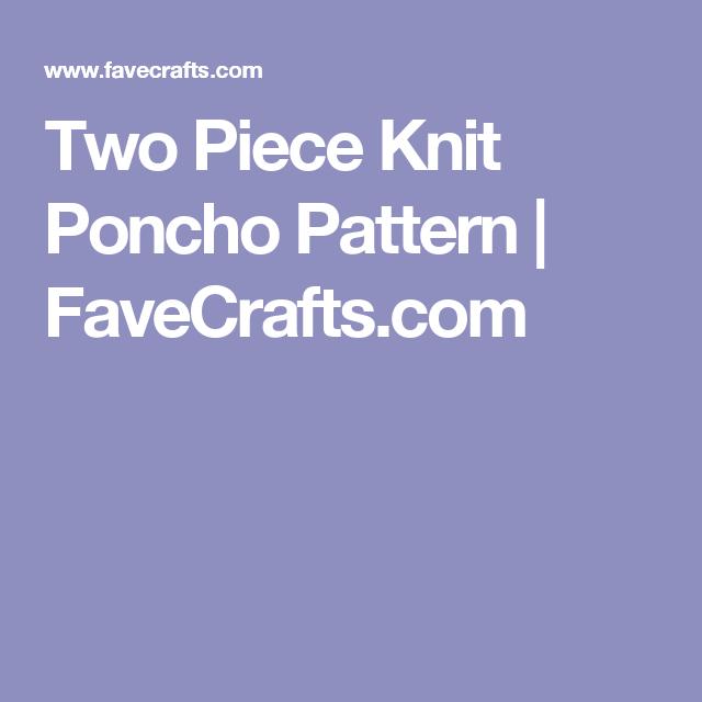 Two Piece Knit Poncho Pattern | Pinterest