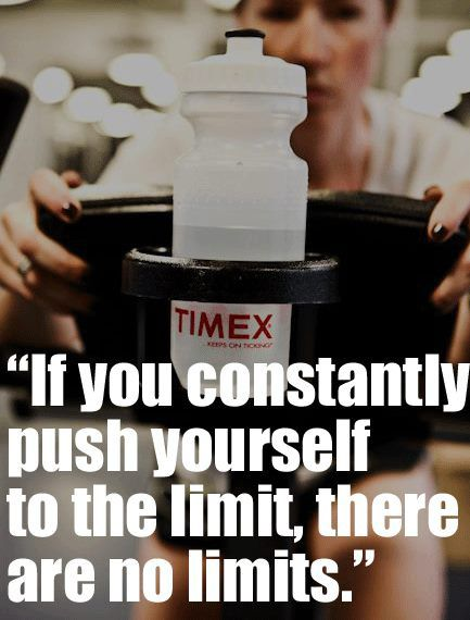 If you constantly push yourself to the limit, there are no limits.