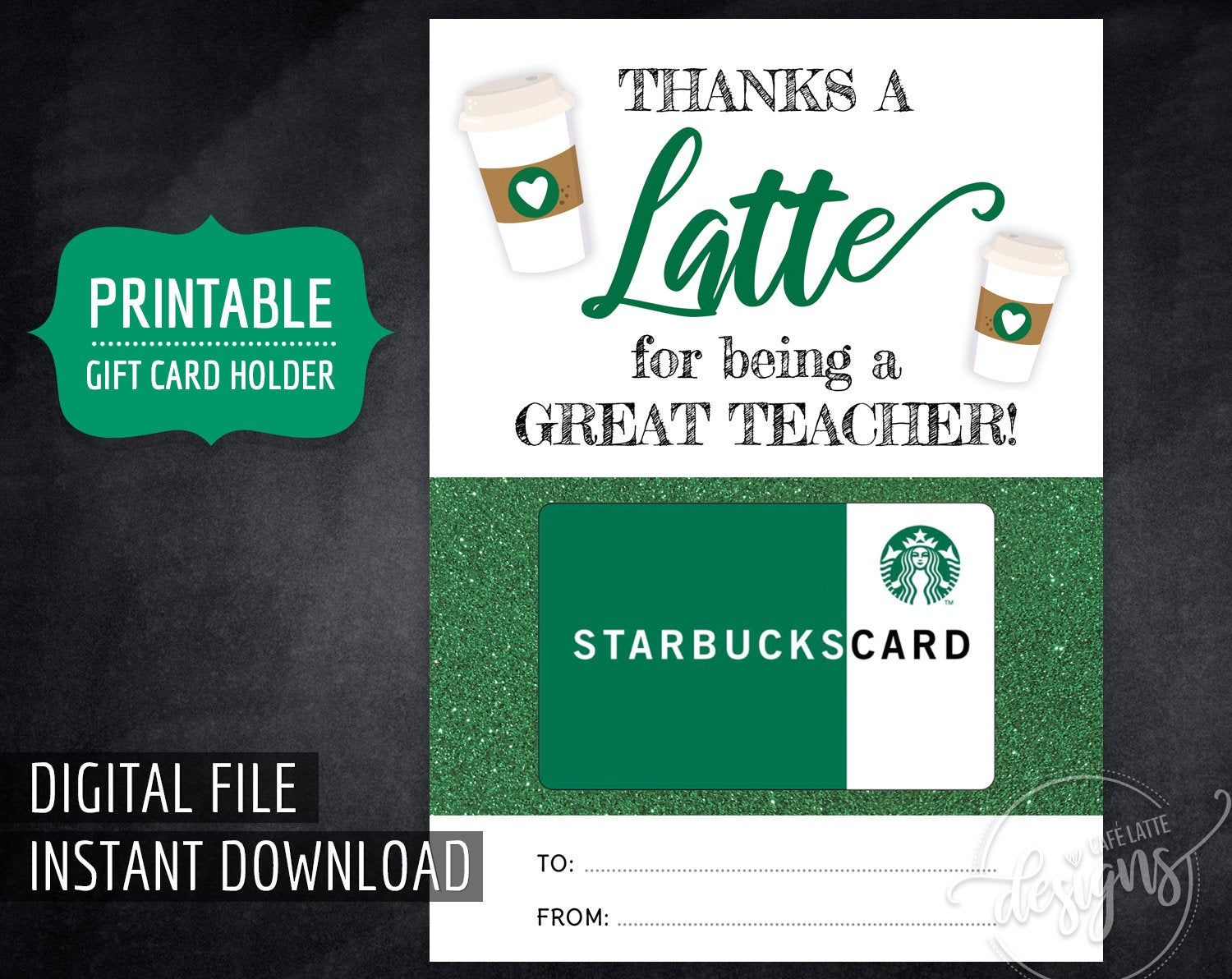 STARBUCKS Gift Card Holder for Teacher, Printable Thanks A Latte Teacher Digital Instant Download, End of Year Teacher Appreciation, Coffee