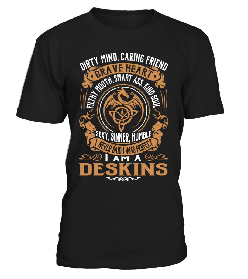 DESKINS Brave Heart Last Name T-Shirt #Deskins