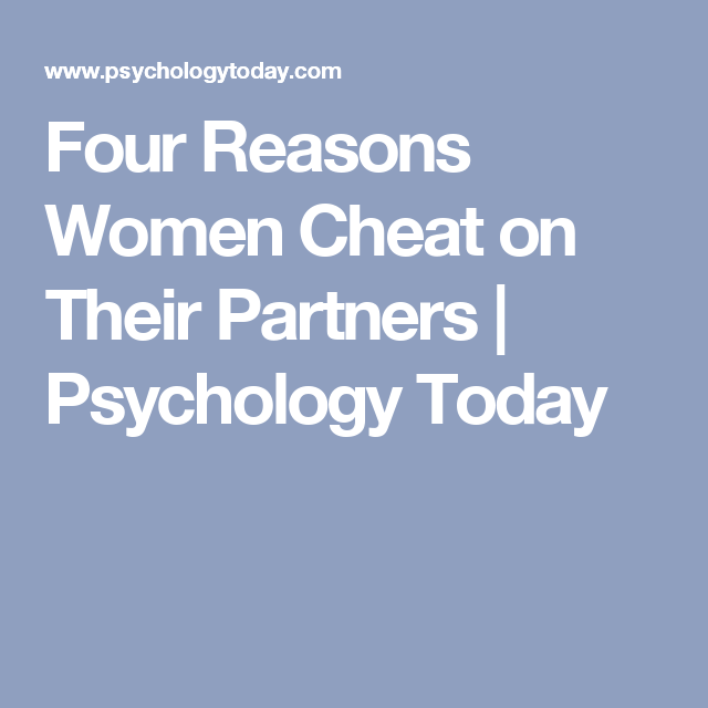 why do people cheat in relationships psychology