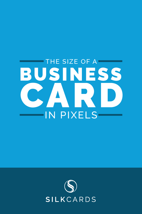 What Is The Size Of A Business Card In Pixels Pixel Cards Business Card Size