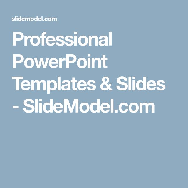 Professional Powerpoint Templates  Slides  SlidemodelCom