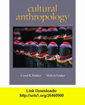 Cultural anthropology 13th edition 9780205711208 carol r ember cultural anthropology 13th edition 9780205711208 carol r ember melvin r fandeluxe Images
