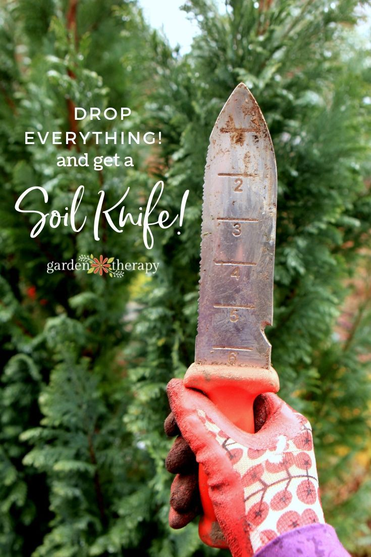 Soil Knife: The All-in-One Garden Tool that Will Change Your Life - Garden Therapy #gardeningtools