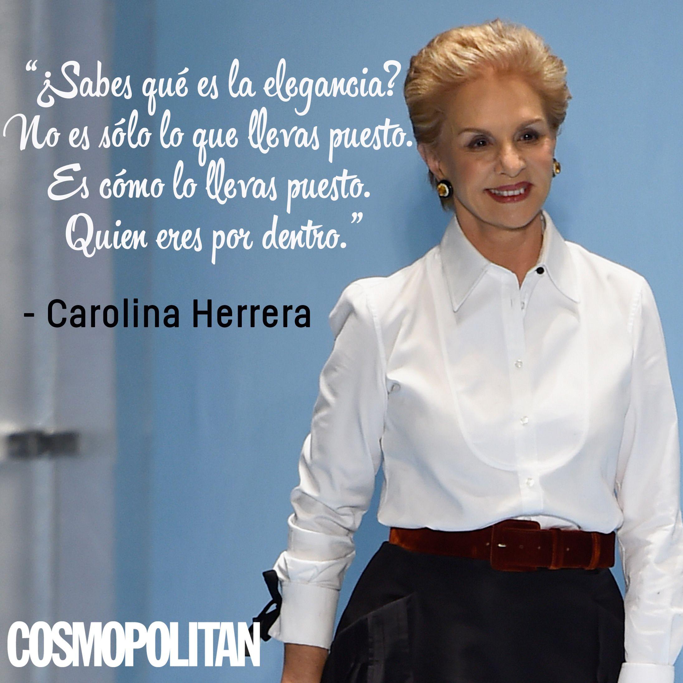 10 Fashion Quotes De Carolina Herrera Que Te Inspirarán
