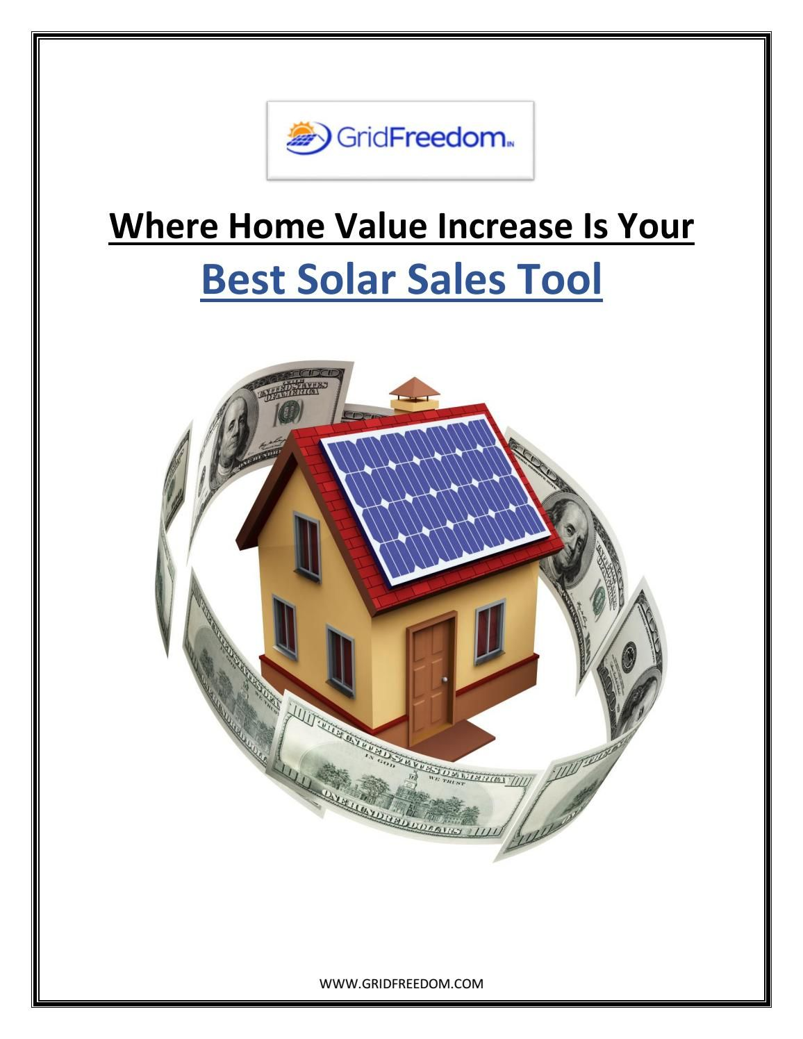 Where Home Value Increase Is Your Best Solar Sales Tool Solar Companies Solar Residential Solar