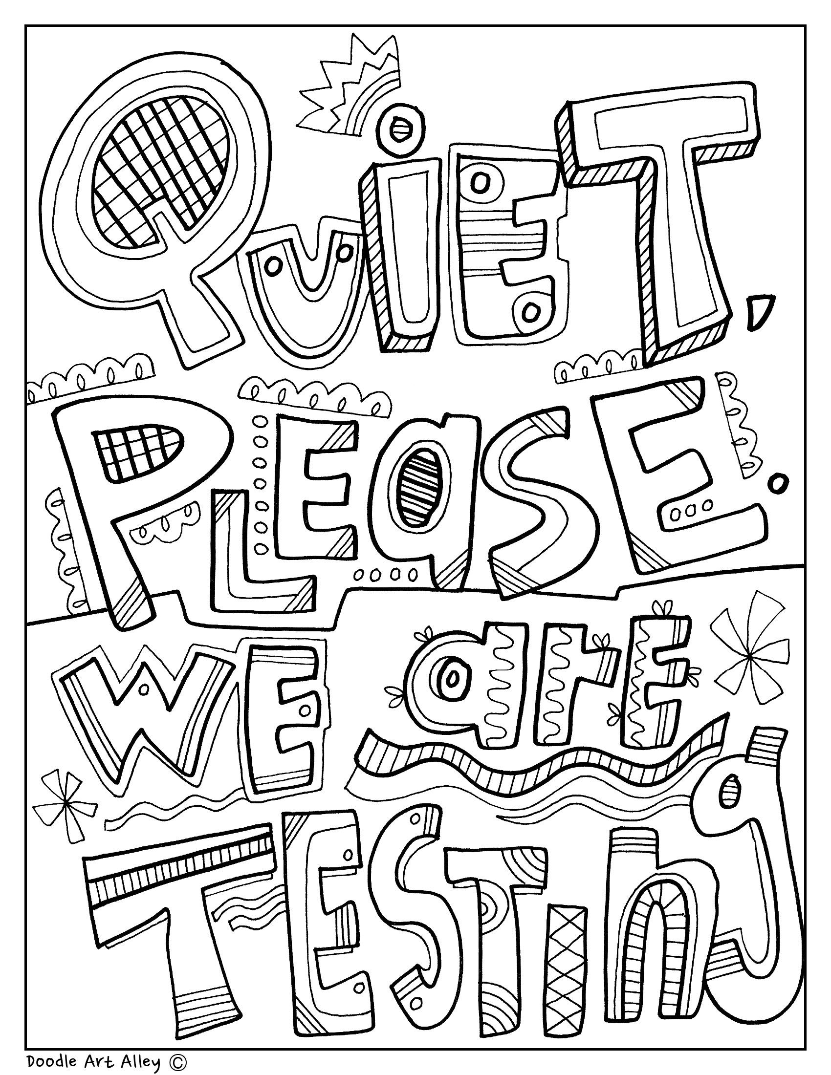 Quiet Please We Are Testing Testing Signs For The Classroom Coloring Pages At Classroom Doodle School Coloring Pages Quote Coloring Pages Color Worksheets
