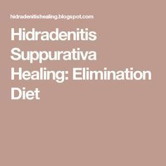 Hidradenitis Suppurativa Healing: Elimination Diet
