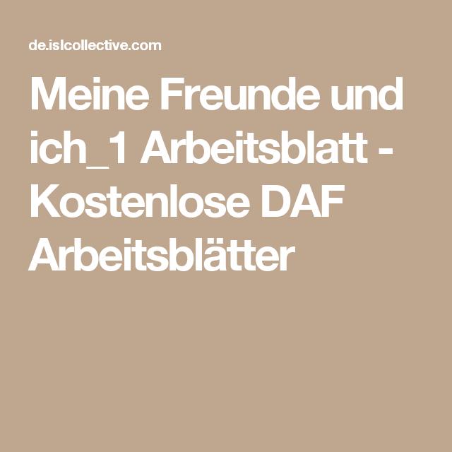 Meine Freunde und ich_1 Arbeitsblatt - Kostenlose DAF Arbeitsblätter ...