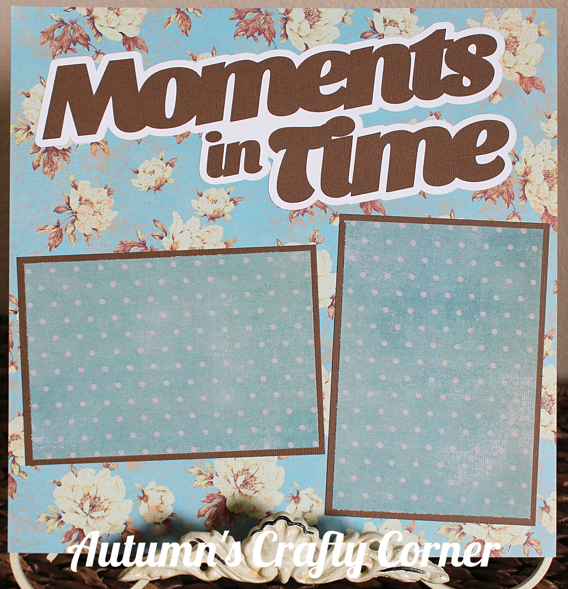 MOMENTS IN TIME Basic Premade Scrapbook Page 12x12 Layout
