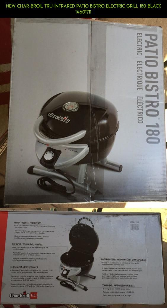 NEW Char Broil Tru Infrared Patio Bistro Electric Grill 180 BLACK 14601711  #plans
