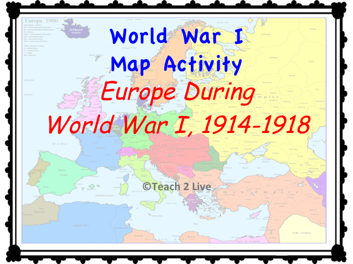World War 1 Map Activity Europe During The War 1914 1918 Color