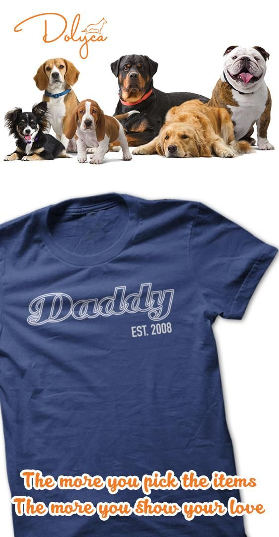 The shirt to informed the year you became Father.