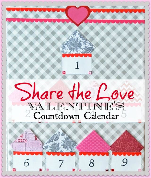 Make A Countdown To Valentine\u0027s Day Calendar