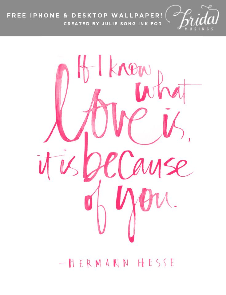 Free Love Quote Download By Julie Song Ink on | Hermann hesse ...