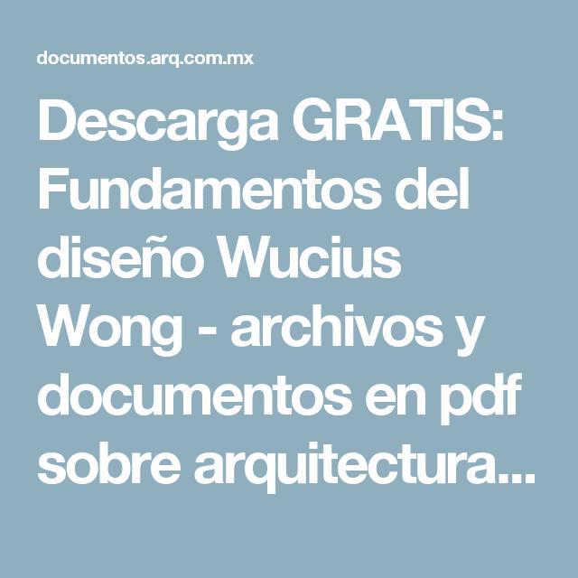 Descarga Gratis Fundamentos Del Diseã O Wucius Wong Archivo Tipo Pdf Disenos De Unas Fundamentos Elementos De Diseño