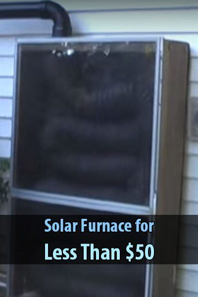 solar furnace for less than 50