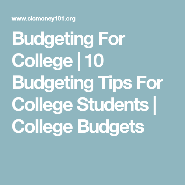 budgeting for college 10 budgeting tips for college students
